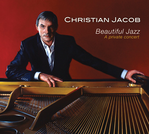 Beautiful Jazz: A private concert by Christian Jacob